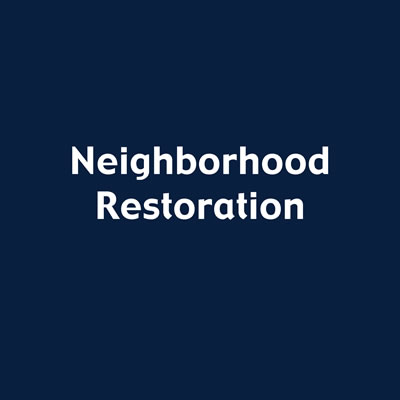 Neighborhood Restoration